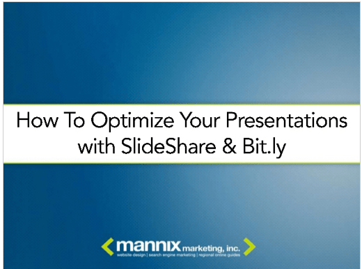 How To Optimize Your Presentations with SlideShare & Bit.ly