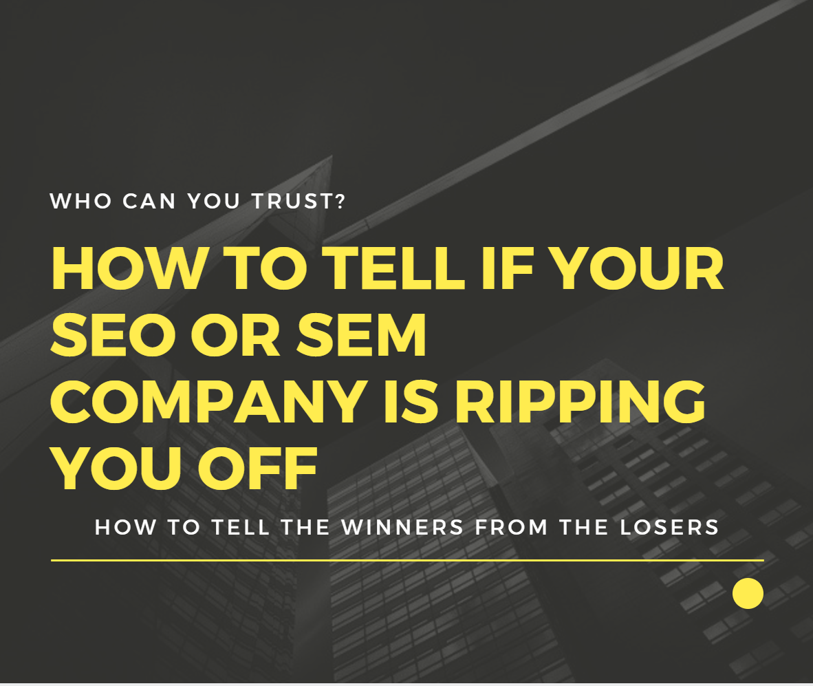 how to tell the best SEO and SEM companies from the bad ones