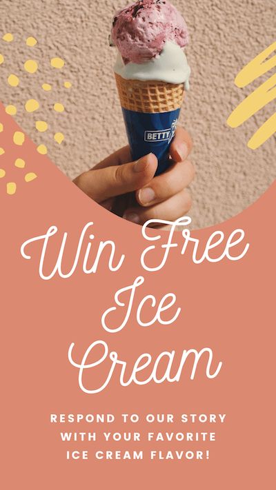 Win free ice cream! RESPOND TO OUR STORY WITH your favorite ice cream flavor!