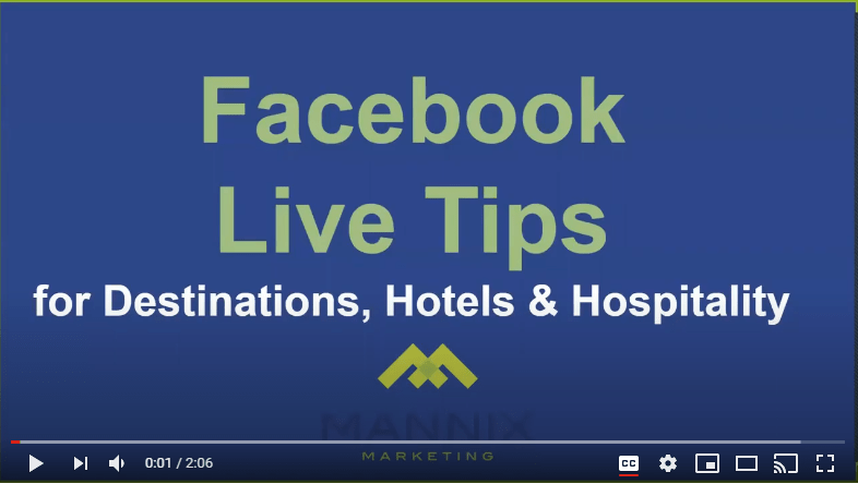 Video Screenshot of Facebook Live Tips for Destinations, Hotels & Hospitality Marketers